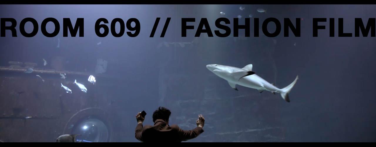 Fashionfilm-Room609-Startseite